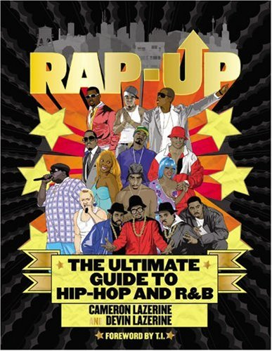 9780446178204: Rap-Up: The Ultimate Guide to Hip-Hop and R&B