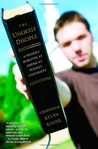 9780446178426: The Unlikely Disciple: A Sinner's Semester at America's Holiest University