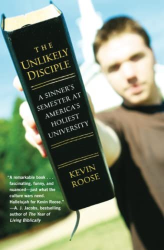 9780446178433: The Unlikely Disciple: A Sinner's Semester at America's Holiest University