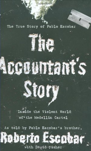 9780446178921: The Accountant's Story: Inside the Violent World of the Medellín Cartel