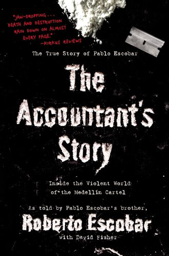 9780446178945: The Accountant's Story: Inside the Violent World of the Medellin Cartel