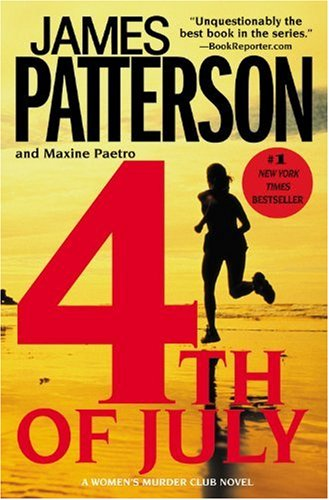 4th of July (Women's Murder Club) (0446179663) by James Patterson; Maxine Paetro