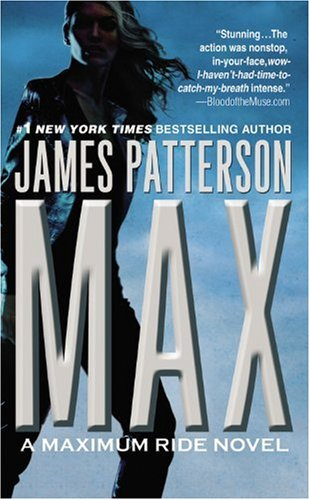 9780446194068: Max (Maximum Ride, Book 5)