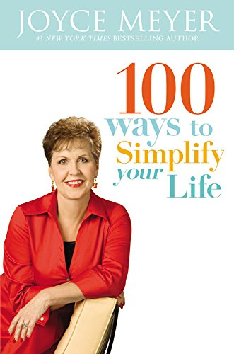 9780446194259: 100 Ways To Simplify Your Life [Hardcover] by Meyer, Joyce