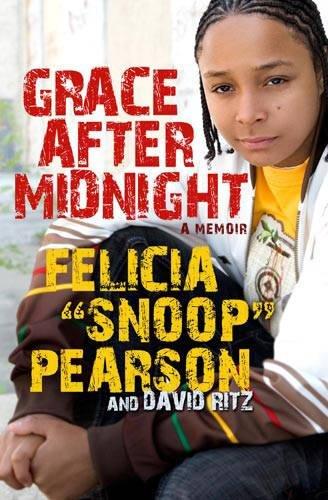Grace After Midnight: A Memoir: Pearson, Felicia; Ritz,
