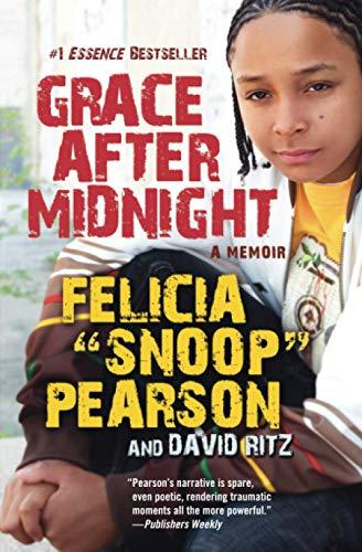 Grace After Midnight: A Memoir: Pearson, Felicia, Ritz,