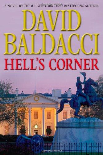 Hell's Corner * S I G N E D *: Baldacci, David