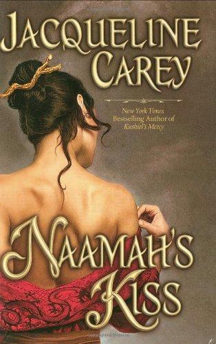 Naamah's Kiss: Carey, Jacqueline