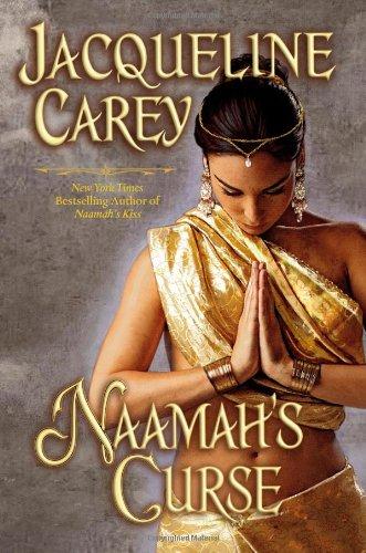 NAAMAH'S CURSE: Carey, Jacqueline.