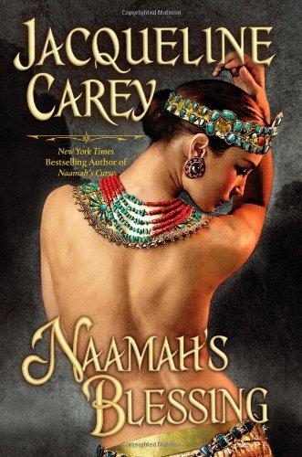 NAAMAH'S BLESSING: Carey, Jacqueline.