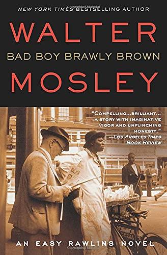9780446198226: Bad Boy Brawly Brown: An Easy Rawlins Novel