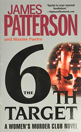 6th Target, The (The Women's Murder Club): James Patterson, Maxine