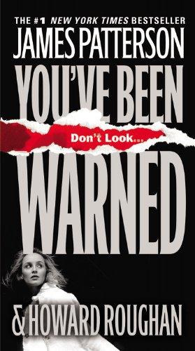 You've Been Warned: James Patterson, Howard