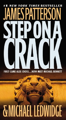 Step On a Crack: James Patterson, Michael