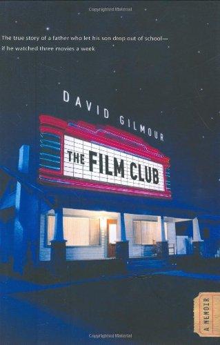 9780446199292: The Film Club: A Memoir