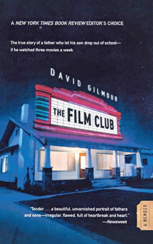 9780446199308: The Film Club: A Memoir