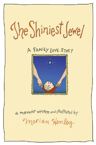 9780446199315: The Shiniest Jewel: A Family Love Story