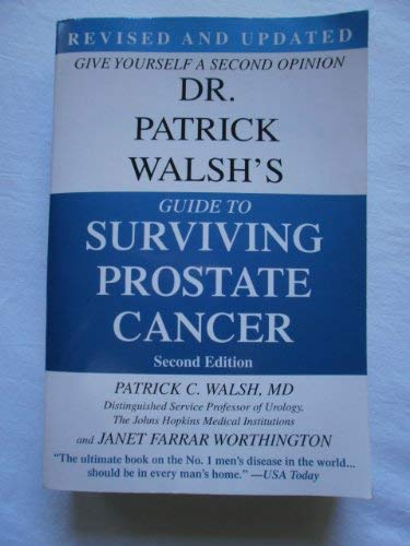 9780446199568: Dr. Patrick Walsh's Guide to Surviving Prostate Cancer, Second Edition, Special Sales Edition