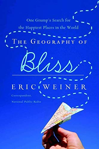 9780446199636: The Geography of Bliss
