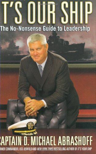 9780446199667: It's Our Ship: The No-Nonsense Guide to Leadership