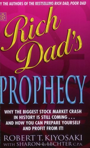 9780446222044: Rich Dad's Prophecy