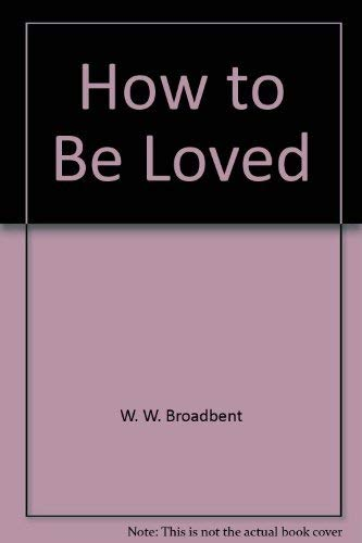 9780446300247: How to Be Loved