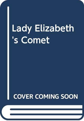 9780446300360: Lady Elizabeth's Comet