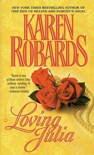 Loving Julia: Robards, Karen