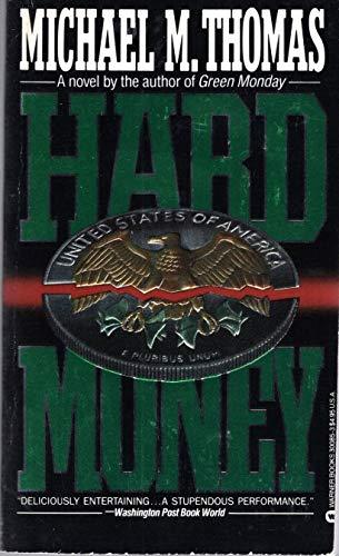 9780446300858: Hard Money
