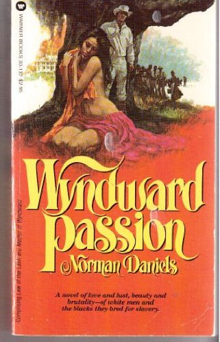 Wyndward Passion (044630137X) by Norman Daniels
