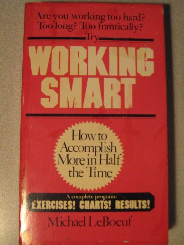 9780446301671: Working Smart