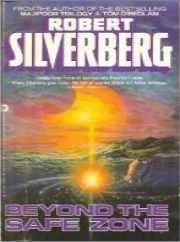 Beyond the Safe Zone : Capricorn Games;: Silverberg, Robert