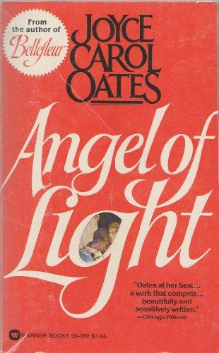Angel of Light: Oates, Joyce Carol