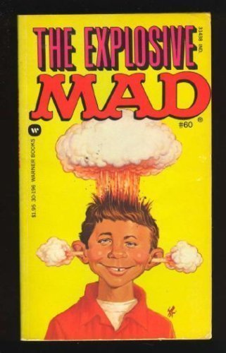 Explosive Mad: Mad No. 60 Explosive Mad: Mad No. 60, Mad Magazine Editors, New, 9780446301961 Never used!