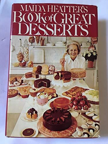 9780446302494: Maida Heatter's Book of Great Desserts