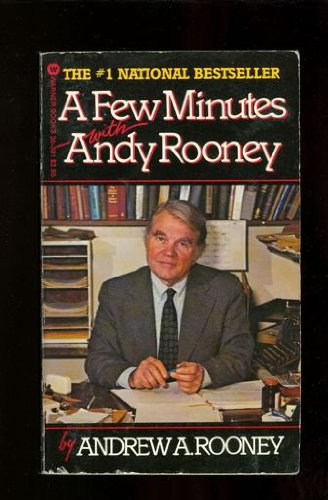 A Few Minutes with Andy Rooney: Andrew A. Rooney