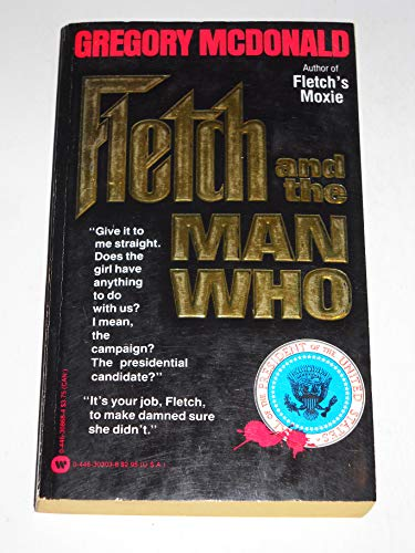 9780446303033: Fletch and the Man Who