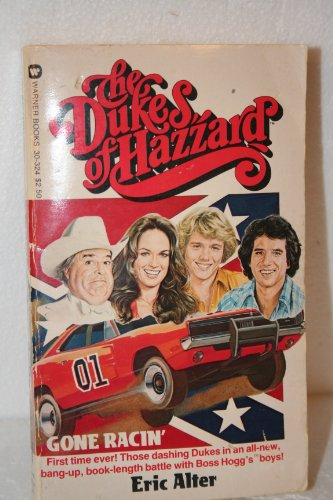 9780446303248: The Dukes of Hazzard: Gone Racin'