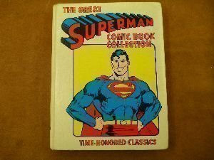 The Great Superman Comic Book Collection -: Laurie S. Sutton