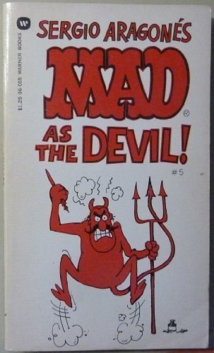 Sergio Aragones Mad As the Devil (0446304271) by Sergio Aragones