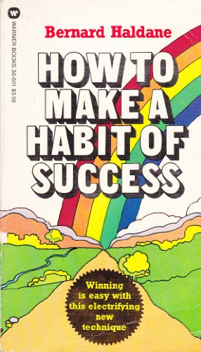 9780446305013: How to Make a Habit of Success