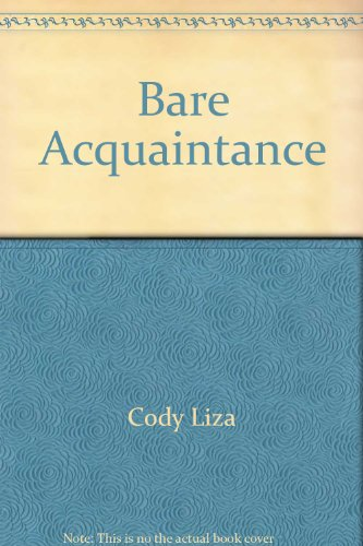 Bare Acquaintances (Uncorrected Page Proofs): Berne, Karin