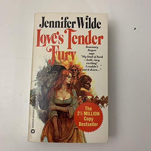 9780446305280: Loves Tender Fury