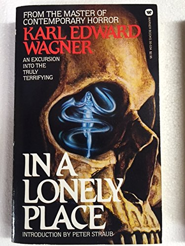 In a Lonely Place (0446305340) by Karl Edward Wagner