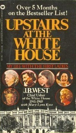 9780446305570: Upstairs at the White House