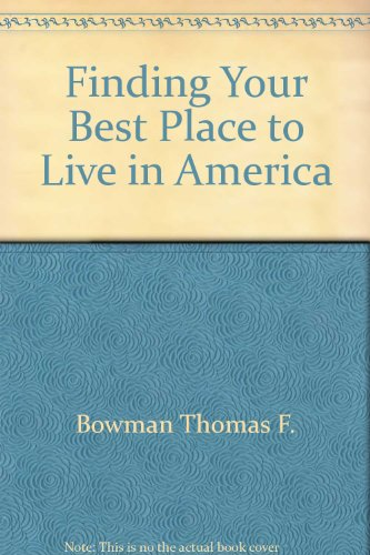 9780446305860: Finding Your Best Place to Live in America