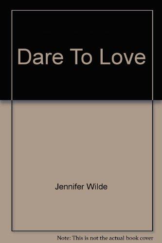 9780446305907: Dare to Love