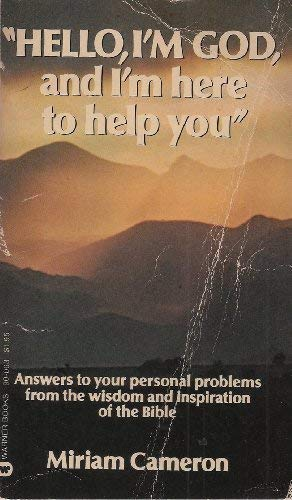 9780446305976: Hello, I'm God and I'm Here to Help You
