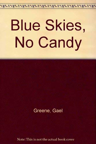 9780446306805: Blue Skies, No Candy