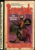 9780446307796: The Badlands Brigade (Renegade Series, Number 12)